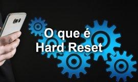 Imagem de O que é Hard Reset?