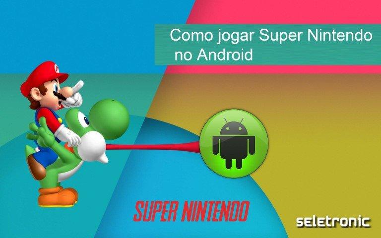 Imagem de Como jogar jogos de Super Nintendo no celular ou tablet Android
