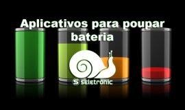 Imagem de Aplicativos Android para economizar bateria deixam o aparelho mais lento – Entenda!