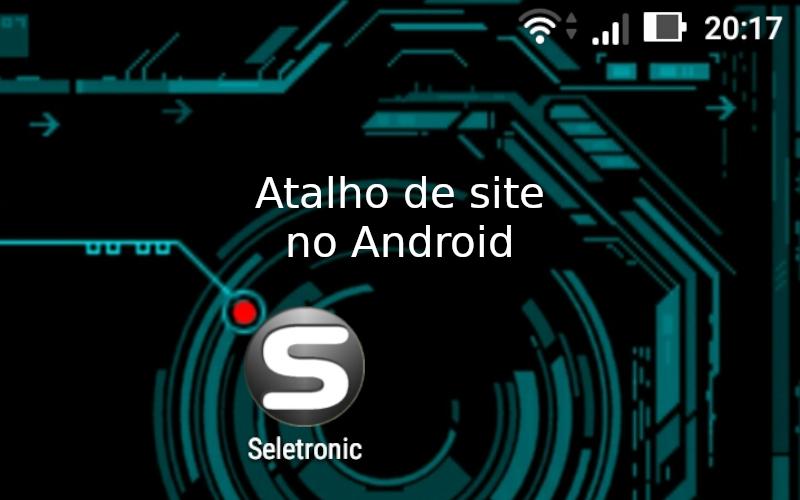 Imagem de Veja Como criar atalho de site na tela inicial do Android