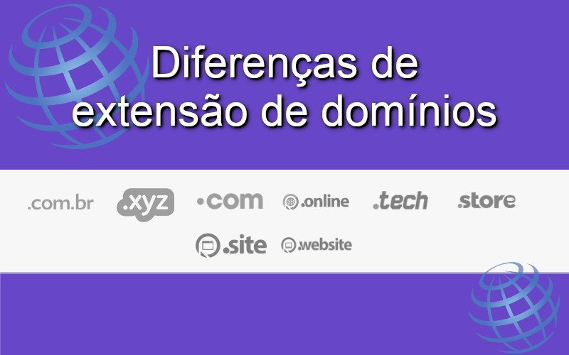 Imagem de Entenda as diferenças e tipos de extensão de domínios