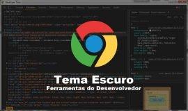 Imagem de Deixar fundo preto nas Ferramentas do desenvolvedor do Google Chrome