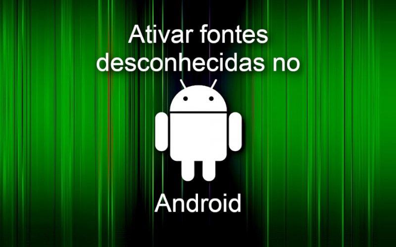 Imagem de Ativar a instalação de aplicativos de Fontes desconhecidas no Android – APK