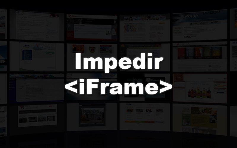 Imagem de Impedir que o seu site ou blog seja aberto dentro de iframe em outro site