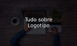 Imagem de Tudo sobre Logotipo e como criar um facilmente na Internet