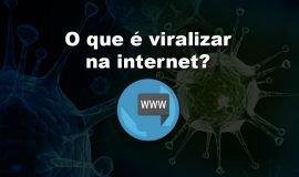 Imagem de O que significa viralizar na internet?