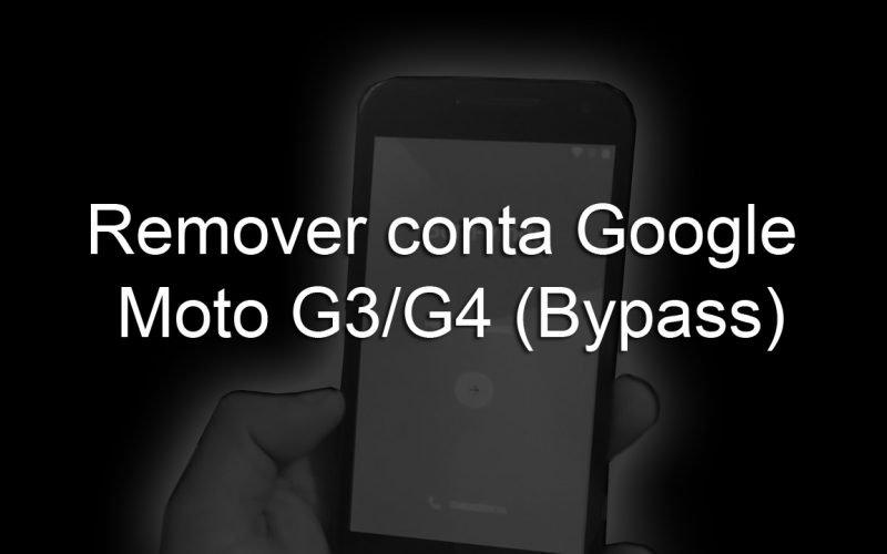 Imagem de Como desbloquear / Remover conta do Google Moto G3 e G4 Android 6.0 (Bypass) – Sem o App Google