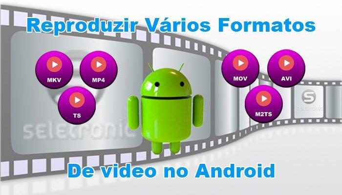 Imagem de Saiba reproduzir no Android vídeos no formato MKV, MP4, AVI, MOV, TS, M2TS
