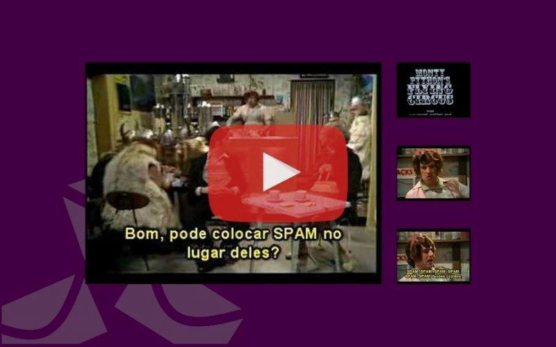 Imagem de O vídeo que deu origem a palavra Spam