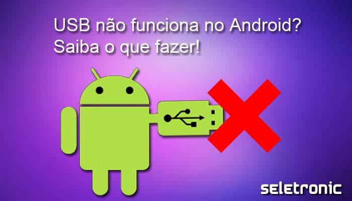 Imagem de Smartphone Android não é reconhecido via USB | Veja o que fazer
