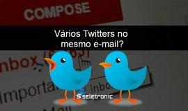 Imagem de Como criar mais de uma conta no Twitter com mesmo endereço de email