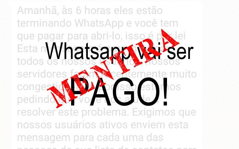Imagem de WhatsApp diz que aplicativo vai ser pago depois da sobrecarga? É verdade isso?