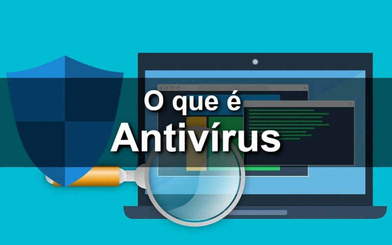 Imagem de O que é Antivírus?