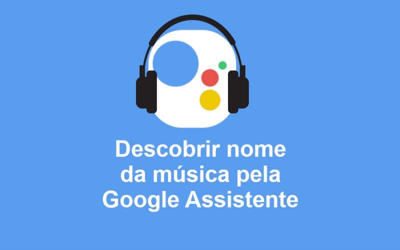 Imagem de Que música é essa? Google Assistente também diz que musica está tocando!