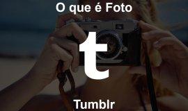 Imagem de O que é Foto Tumblr?