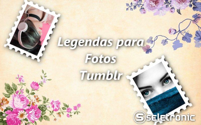Imagem de 25 Legendas Tumblr para usar nas frases das suas fotos!