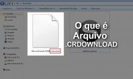 Imagem de O que é um arquivo .CRDOWNLOAD? E para que serve?