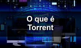 Imagem de O que é torrent?