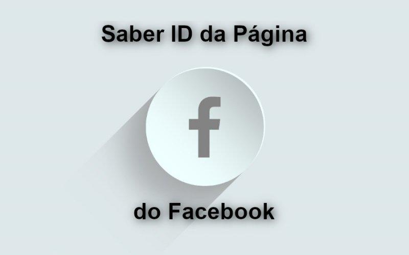 Imagem de Veja Como Saber o ID da página do Facebook