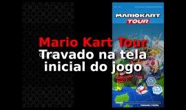 Imagem de Mario Kart Tour Travando na Tela inicial? Veja o que fazer!