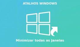 Imagem de Aprenda como minimizar todas as Janelas do Windows de uma só vez