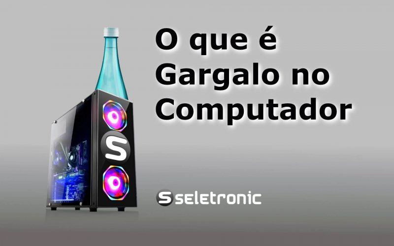 Imagem de O que é Gargalo no PC