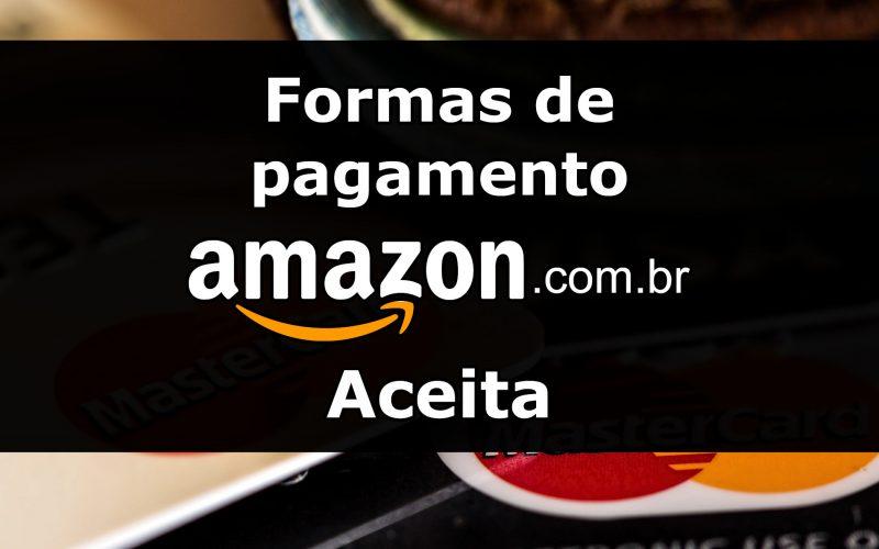 Imagem de Veja as formas de pagamento que a Amazon aceita