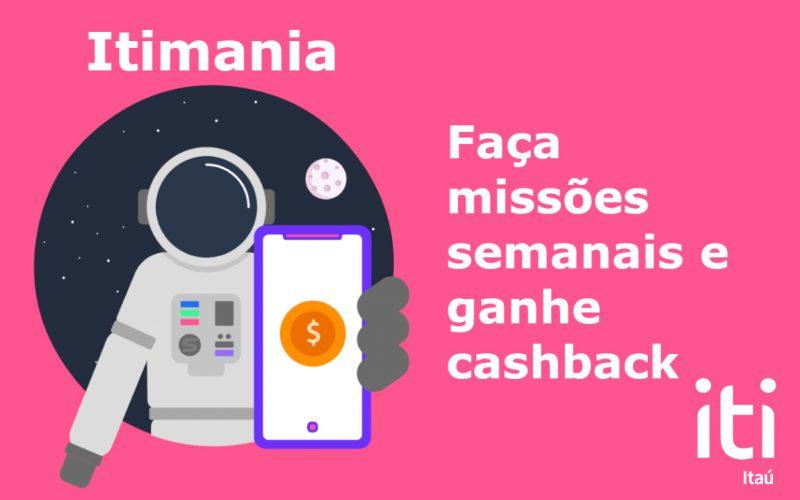 Imagem de Conheça o Itimania do aplicativo Iti Itaú: Nunca foi tão divertido ganhar cashbacks