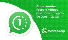 Imagem de Ver uma vez: Como enviar fotos e videos temporários no Whatsapp