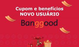 Imagem de BangGood: Conheça a página de benefícios para novos usuários