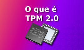 Imagem de O que é TPM 2.0 e para que serve o chip necessário no Windows 11