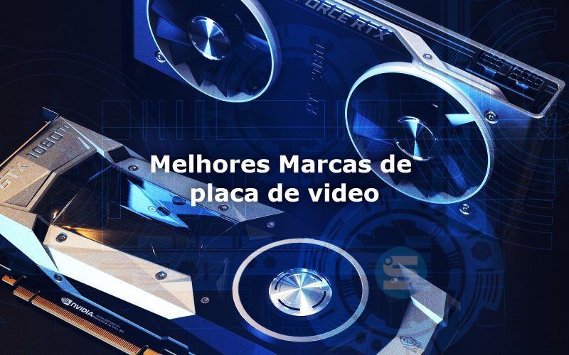 Imagem de Melhores marcas de placa de video 2021