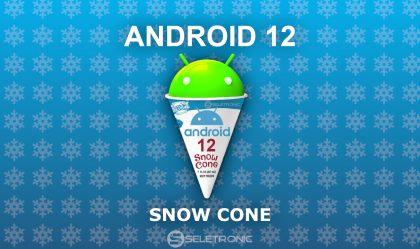 Imagem de Android 12 também tem nome de doce! Confira